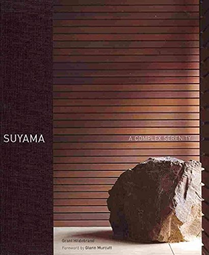[(Suyama : A Complex Serenity)] [By (author) Grant Hildebrand] published on (May, 2011)