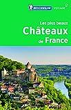 Les plus beaux châteaux de France Michelin