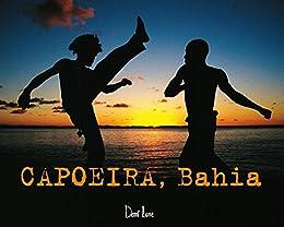 Capoeira, Bahia par [Arno Mansouri]