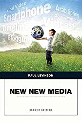 [(New New Media)] [By (author) Paul Levinson] published on (December, 2014)