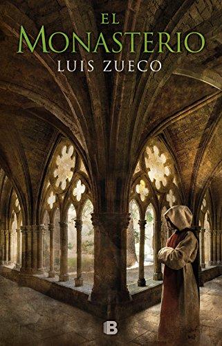 El monasterio (Trilogía medieval 3) por Luis Zueco