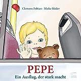 Pepe: Ein Ausflug, der stark macht (Ruby & Morticia)