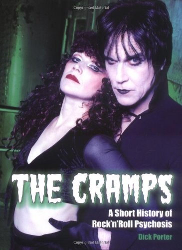 the-cramps-a-short-history-of-rock-n-roll-psychosis