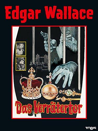 Edgar Wallace: Das Verrätertor Durch Das Schlüsselloch