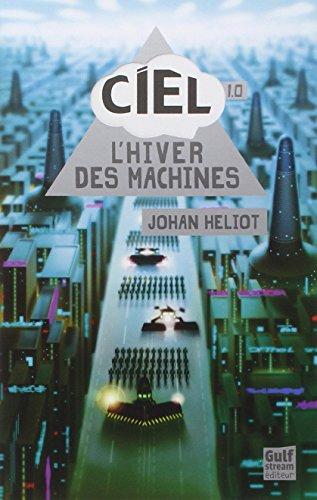 CIEL (1) : L'hiver des machines