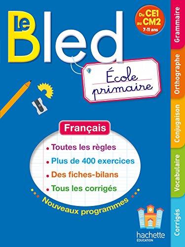 Bled école primaire - Nouveau programme 2016 par Claude Couque