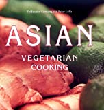 Asian Vegetarian Cooking by Thidavadee Camsong (1997-09-01)