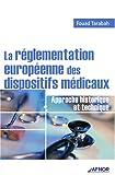 La réglementation européenne des dispositifs médicaux