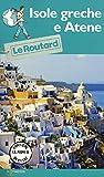 Isole greche e Atene. Con carta