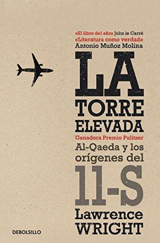 La torre elevada: Al-Qaeda y los orígenes del 11-S por Lawrence Wright