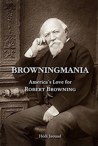 Cambria Sammlung (Browningmania, America's Love for Robert Browning - Student Edition (English Edition))