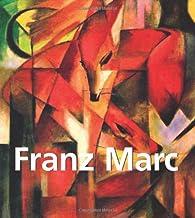 Franz Marc: 1880 -1916 par  Klaus H. Carl