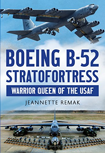 Boeing B-52 Stratofortress: Warrior Queen of the USAF (English Edition)