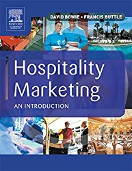 Hospitality Marketing: Principles and Practice: An Introduction