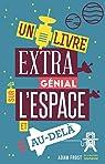 Un livre extra génial sur l'espace et au-delà par Frost