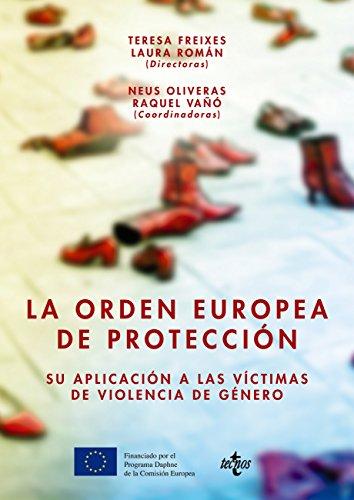 La orden europea de protección (Derecho - Estado Y Sociedad)