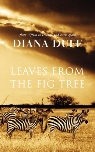 Leaves from the Fig Tree by Diana Duff (2010-12-07) -
