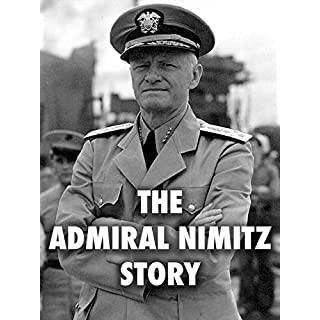 The Admiral Nimitz Story