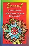Mit Fünfen ist man kinderreich : Roman. Schmunzel-Bibliothek.