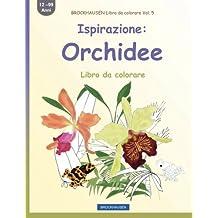 BROCKHAUSEN Libro da colorare Vol. 5 - Ispirazione: Orchidee: Libro da colorare