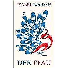 Der Pfau: Roman (German Edition)