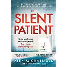 The Silent Patient: The Richard and Judy bookclub pick and Sunday Times Bestseller (English Edition)