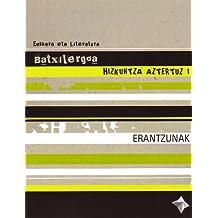 Euskara -Batx- HIZKUNTZA AZTERTUZ I -Erantzunak