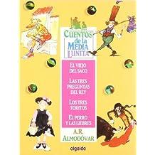 Cuentos de la Media Lunita 2: El viejo del saco, Las tres preguntas del rey, Los tres toritos, El perro y las liebres (Infantil - Juvenil - Cuentos De La Media Lunita)