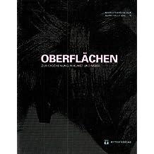 Oberflächen. Zur Erscheinung in Kunst und Mode. (Begleitband zur Ausstellung von Louise Bourgeois /Jenny Holzer /Helmut Lang)
