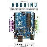 Arduino: 2016 Arduino Beginner User Guide