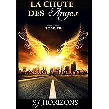 La chute des anges 1. Tomber