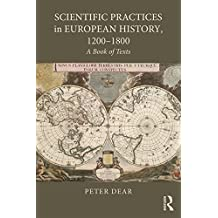 Scientific Practices in European History, 1200-1800: A Book of Texts