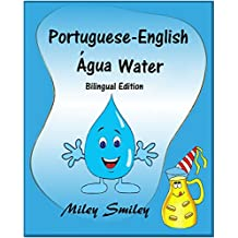 Portuguese-English: Water-Água: Book for kids (Bilingual Edition, Dual Language Portuguese-English) (Portuguese Edition)