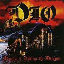 Magica & Killing the Dragon
