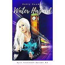 Water Hazard: Book #3 Kari Stillwell Series