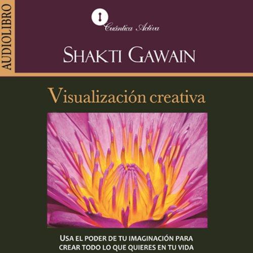 Visualizacion creativa [Creative Visulization]  Audiolibri