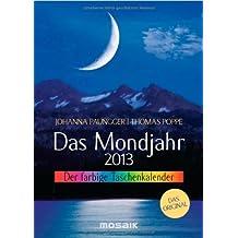 Das Mondjahr 2013: Der farbige Taschenkalender