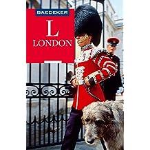 Baedeker Reiseführer London: mit Downloads aller Karten und Grafiken (Baedeker Reiseführer E-Book)