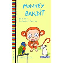 Monkey Bandit and the Colorful Parrot: Children's picture book about self-esteem and comparisons with others. Educate with humor. (Monkey Bandit Picture ... for Babies and Toddlers 6) (English Edition)