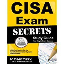 CISA Exam Secrets Study Guide: CISA Test Review for the Certified Information Systems Auditor Exam (English Edition)