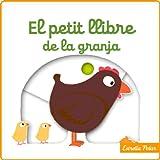 El Petit Llibre De La Granja (Llibres amb mecanismes)
