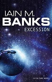 Excession (Culture series Book 5) by [Banks, Iain M.]