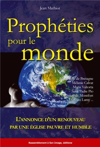 Prophéties pour le monde