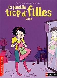 """Afficher """"La famille trop d'filles<br /> Dana"""""""