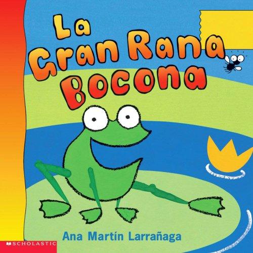 La Gran Rana Bocona (Spanish Edition)