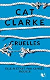 Cruelles : roman