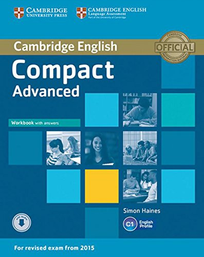 Compact Advanced. Workbook with answers and downloadable audio: Workbook with answers and downloadable audio
