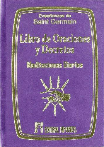 Libro De Oraciones Y Decretos por Comte De Saint-Germain