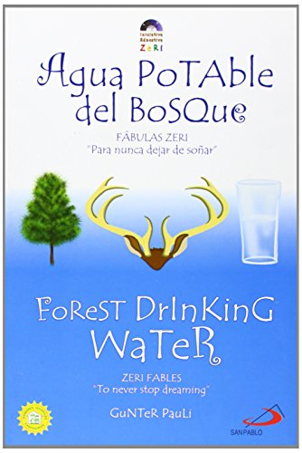 Agua Potable del Bosque / Forest Drinking Water: Fabulas Zeri