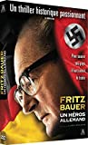 Fritz Bauer : un héros allemand | Kraume, Lars. Metteur en scène ou réalisateur